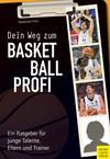 Dein Weg zum Basketballprofi