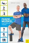 Vergrößerte Darstellung Cover: Faszie trifft Muskel. Externe Website (neues Fenster)