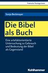 Die Bibel als Buch