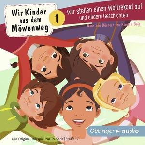 Wir Kinder aus dem Möwenweg - Wir stellen einen Weltrekord auf und andere Geschichten