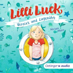 Lilli Luck. Vernixt und zugenäht