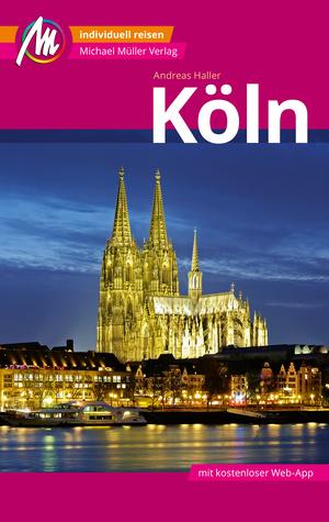 Köln Reiseführer Michael Müller Verlag