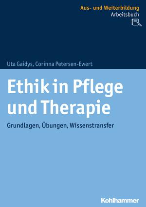 Ethik in Pflege und Therapie