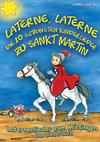 Laterne, Laterne - Die 10 schönsten Kinderlieder zu Sankt Martin