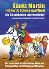 Vergrößerte Darstellung Cover: Sankt Martin ritt durch Schnee und Wind - Die 25 schönsten Laternenlieder. Externe Website (neues Fenster)