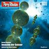 Perry Rhodan 2972: Invasion der Geister