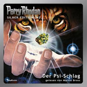 Perry Rhodan Silber Edition 142: Der Psi-Schlag