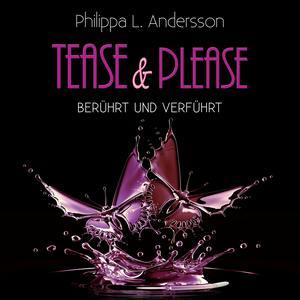 Tease & Please - berührt und verführt