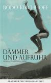 Vergrößerte Darstellung Cover: Dämmer und Aufruhr. Externe Website (neues Fenster)