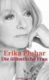 Vergrößerte Darstellung Cover: Die öffentliche Frau. Externe Website (neues Fenster)