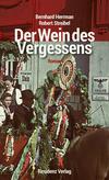 Vergrößerte Darstellung Cover: Der Wein des Vergessens. Externe Website (neues Fenster)