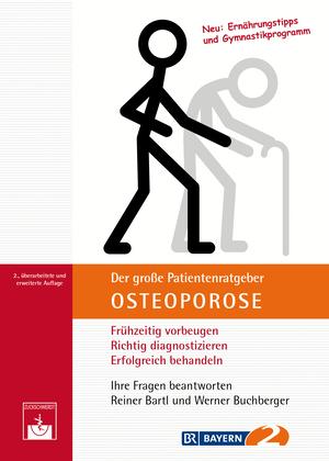 Der große Patientenratgeber Osteoporose