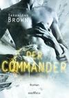 Vergrößerte Darstellung Cover: Der Commander. Externe Website (neues Fenster)
