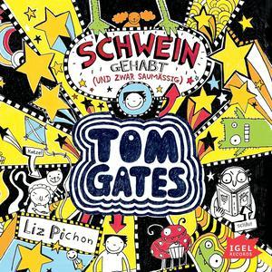 Tom Gates. Schwein gehabt (und zwar saumäßig)