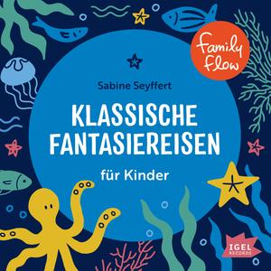 Klassische Fantasiereisen für Kinder