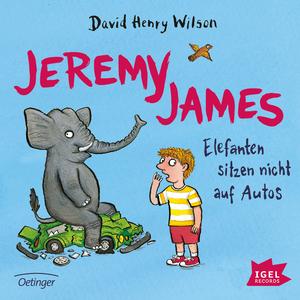 Jeremy James. Elefanten sitzen nicht auf Autos