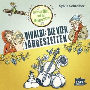 Prof. Dur und die Notendetektive. Vivaldi: Die vier Jahreszeiten