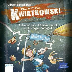 Ein Fall für Kwiatkowski. Donner, Blitz und schräge Vögel