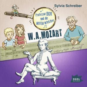 Prof. Dur und die Notendetektive. W.A. Mozart