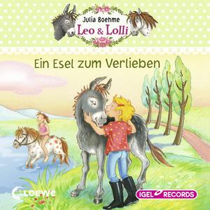 Leo & Lolli. Ein Esel zum Verlieben