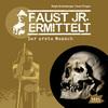Vergrößerte Darstellung Cover: Faust jr. ermittelt. Der erste Mensch. Externe Website (neues Fenster)