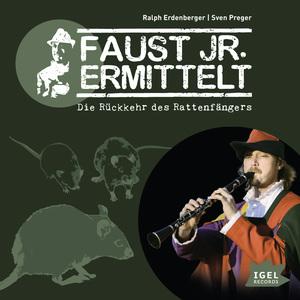 Faust jr. ermittelt. Die Rückkehr des Rattenfängers