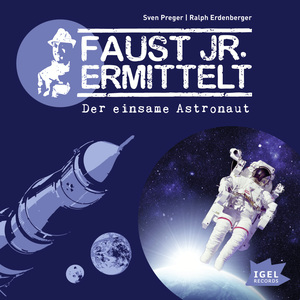 Faust jr. ermittelt. Der einsame Astronaut