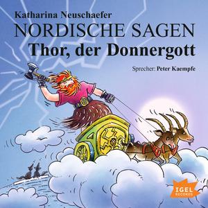 Nordische Sagen. Thor, der Donnergott