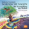 Vergrößerte Darstellung Cover: Nordische Sagen. Die Erschaffung der Welten. Externe Website (neues Fenster)