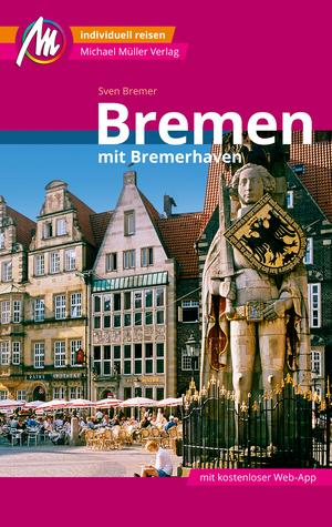 Bremen Reiseführer Michael Müller Verlag