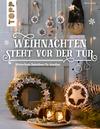 Vergrößerte Darstellung Cover: Weihnachten steht vor der Tür: Winterfeste Deko für draußen. Externe Website (neues Fenster)