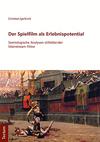 Vergrößerte Darstellung Cover: Der Spielfilm als Erlebnispotential. Externe Website (neues Fenster)