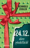 Vergrößerte Darstellung Cover: 24.12. - aber pünktlich!. Externe Website (neues Fenster)