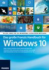 Vergrößerte Darstellung Cover: Das große Franzis-Handbuch für Windows 10. Externe Website (neues Fenster)