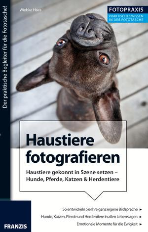 Foto Praxis Haustiere fotografieren