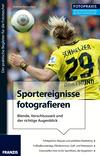 Sportereignisse fotografieren
