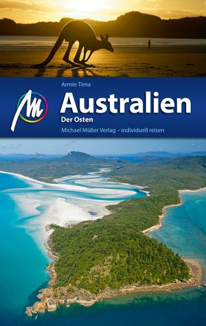 Australien - Der Osten Reiseführer Michael Müller Verlag