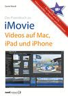 Praxisbuch zu iMovie