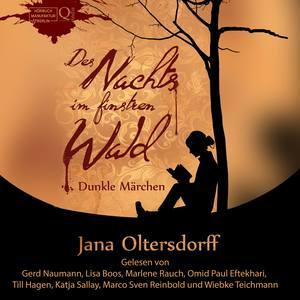 Des Nachts im finstren Wald: Dunkle Märchen
