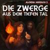 Vergrößerte Darstellung Cover: Die Zwerge aus dem tiefen Tal. Externe Website (neues Fenster)