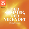 Der Sommer, der nie endet