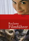 Vergrößerte Darstellung Cover: Reclams Filmführer. Externe Website (neues Fenster)