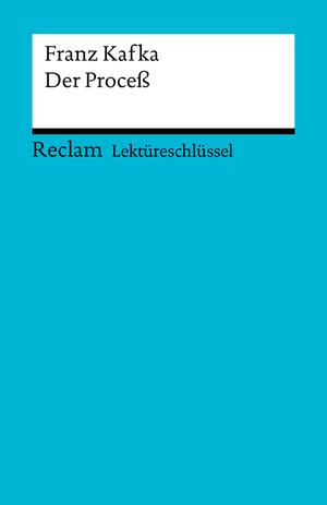 Franz Kafka: Der Proceß