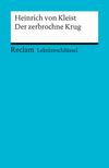 Heinrich von Kleist: Der Zerbrochne Krug