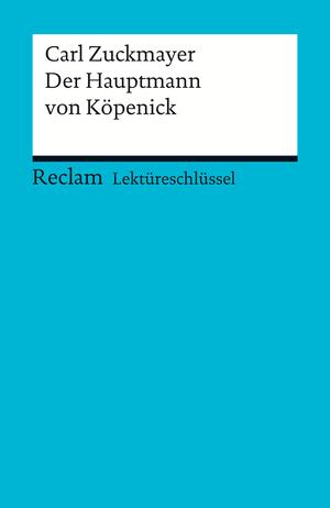 Carl Zuckmayer: Der Hauptmann von Köpenick