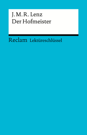 Jakob Michael Reinhold Lenz: Der Hofmeister