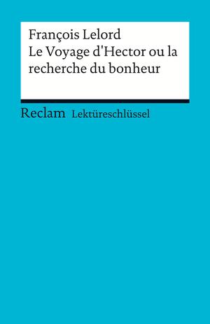 François Lelord: Le Voyage d'Hector ou la recherche du bonheur
