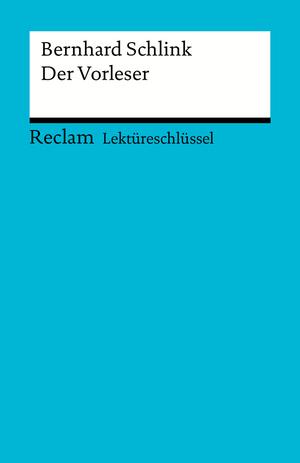 """Bernhard Schlink, """"Der Vorleser"""""""