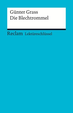 """Günter Grass, """"Die Blechtrommel"""""""