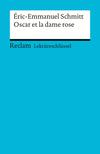 Éric-Emmanuel Schmitt: Oscar et la dame rose